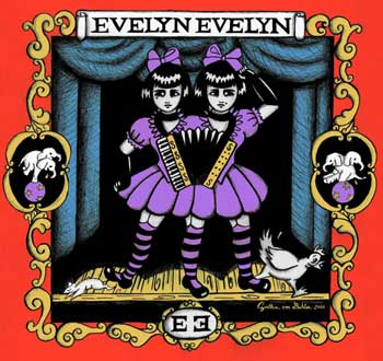 Evelyn Evelyn - the world's only conjoined-twin singer-songwriter duo.